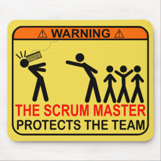 The Scrum Master Protects The Team Mouse Pad