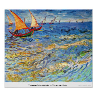 The sea at Saintes-Maries by Vincent van Gogh Poster