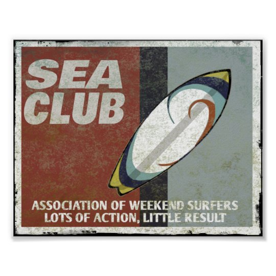 The sea club Surfers Poster