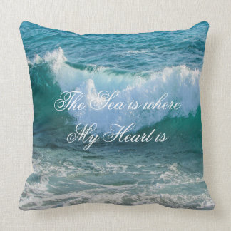 The Sea is where My Heart is, Wave Nautical Quote Throw Pillow