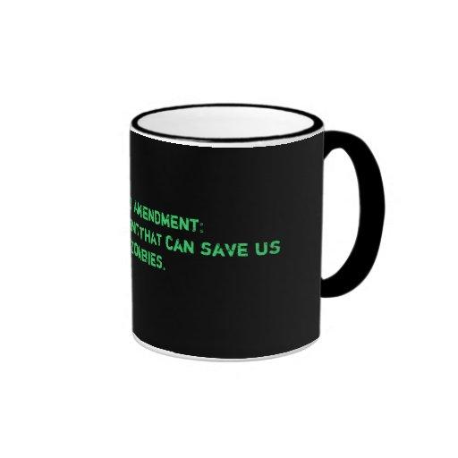 The Second Amendment: The only amendment that c... Coffee Mugs