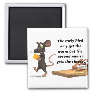 The Second Mouse Gets The Cheese Magnet