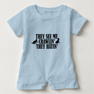 The See Me Crawlin, They Hatin, Funny Baby Bodysuit