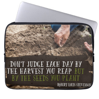 The Seeds You Plant Laptop Sleeve