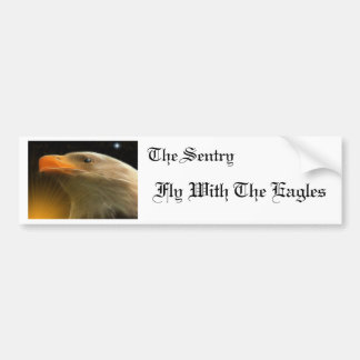 The Sentry / Fly With The Eagles Bumper Sticker