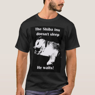 The Shiba Inu Doesn't sleep T-Shirt