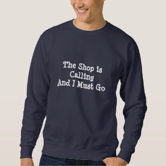 The Shop is Calling - Dark Sweatshirt