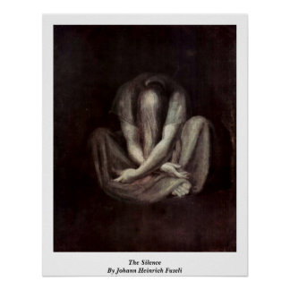 The Silence By Johann Heinrich Fuseli Poster