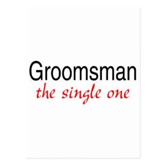 The Single One (Groomsman) Postcard