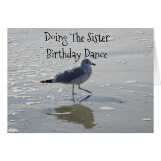"""THE SISTER BIRTHDAY DANCE"" SIS & BEST FRIEND CARD"