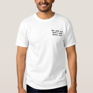 The sixth sick sheik's sixth sheep's sick. embroidered T-Shirt
