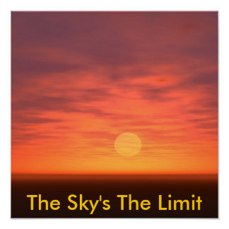 The Sky's The Limit Poster