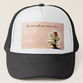 The snow will never kill my Rose collection Trucker Hat