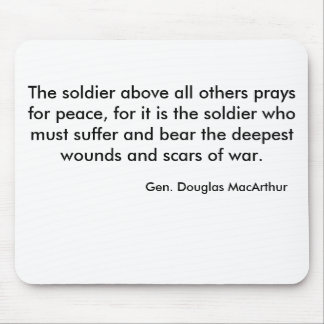 The soldier above all others prays for peace, f... mouse pad