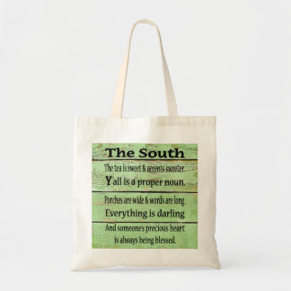 The South, Quote, Southern, Tote Bag
