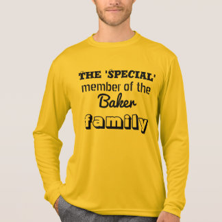The Special Member of the Family T-Shirt