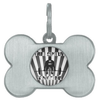 The Spirit is My Spotter Pet Tag