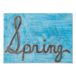 The Spring Cursive Text Poster