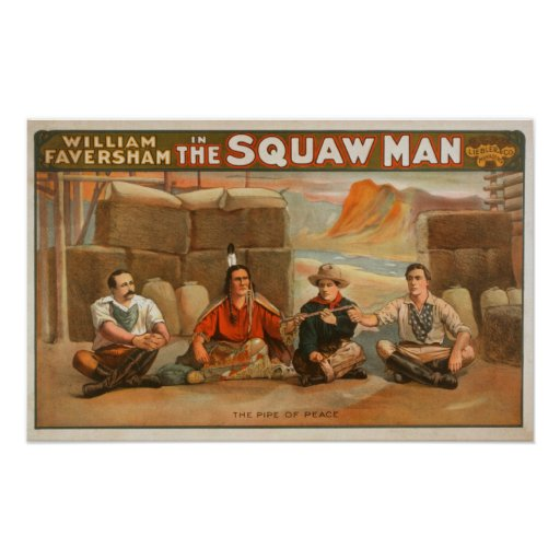 """The Squaw Man"" - The Pipe of Peace Theatre Poster"