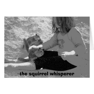 the squirrel whisperer card