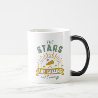 The Stars Calling I Must Go Astronomy Space Geek Magic Mug