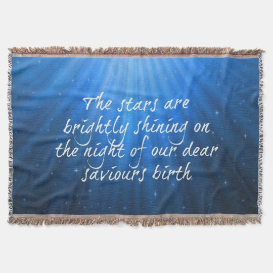 The Stars Shining Bright On The Dear Saviours Throw Blanket