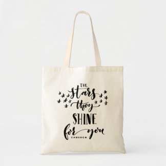 The Stars They Shine For You | Hand Lettered Tote Bag