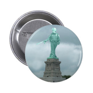 The Statue of National Security Pinback Button