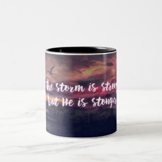 The storm is strong, but He is stronger - mug