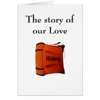 The story of our Love Greeting Card
