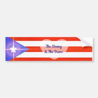 The Strong and The Brave Puerto Rico Bumper Sticke Bumper Sticker