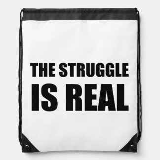 The Struggle Is Real Drawstring Bag