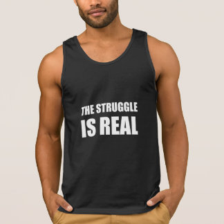 The Struggle Is Real Singlet