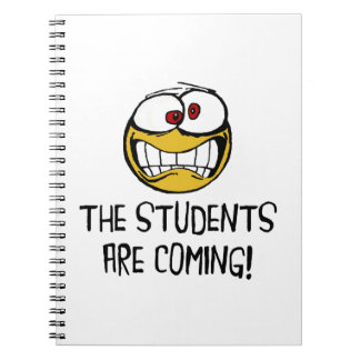 The Students Are Coming Notebook
