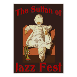 The Sultan of Jazz Fest Poster