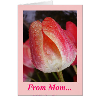 The Sun Comes Out, From Mom... With Love Greeting Card