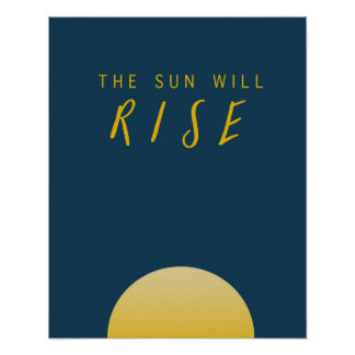 The Sun Will Rise Poster