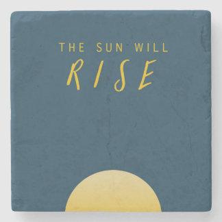The Sun Will Rise Stone Coaster