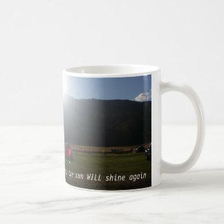 The sun will shine mug