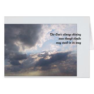 The Sun's always shining Greeting Card