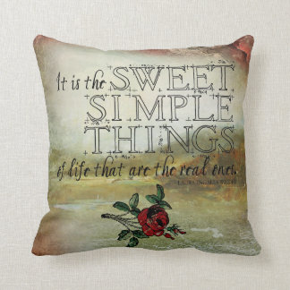 The Sweet Simple Things of Life Pillow