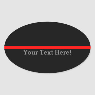 The Symbolic Thin Red Line Personalize This Oval Sticker