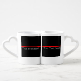 The Symbolic Thin Red Line Your Text on Black Coffee Mug Set