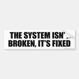 The System Bumper Sticker
