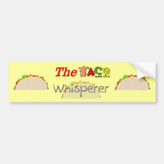 The Taco Whisperer Car Bumper Sticker