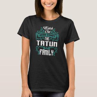 The TATUM Family. Gift Birthday T-Shirt