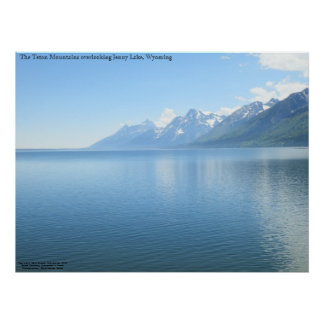 The Teton Mountains overlooking Jenny Lake Poster