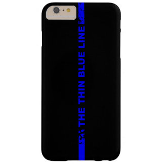 The Thin Blue Line Barely There iPhone 6 Plus Case
