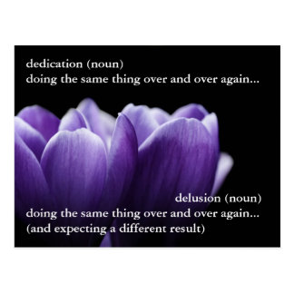 The thin line between dedication and delusion postcard