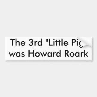 The Third Little Pig Bumper Sticker